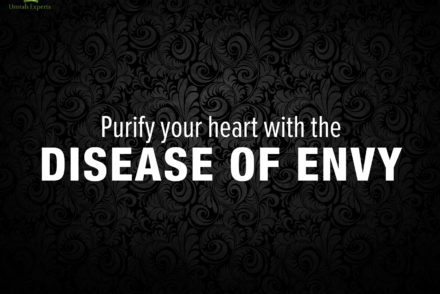 Purify your heart with the disease of Envy