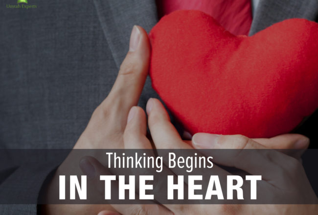 Thinking Begins In The Heart
