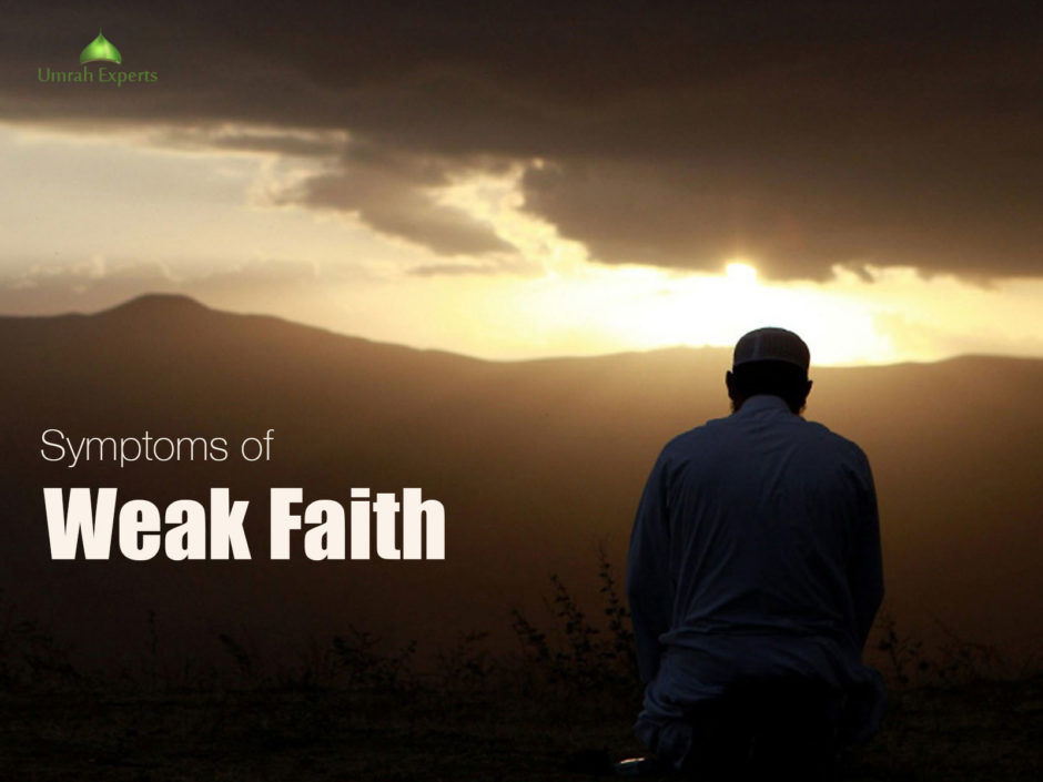 Symptoms of Weak Faith