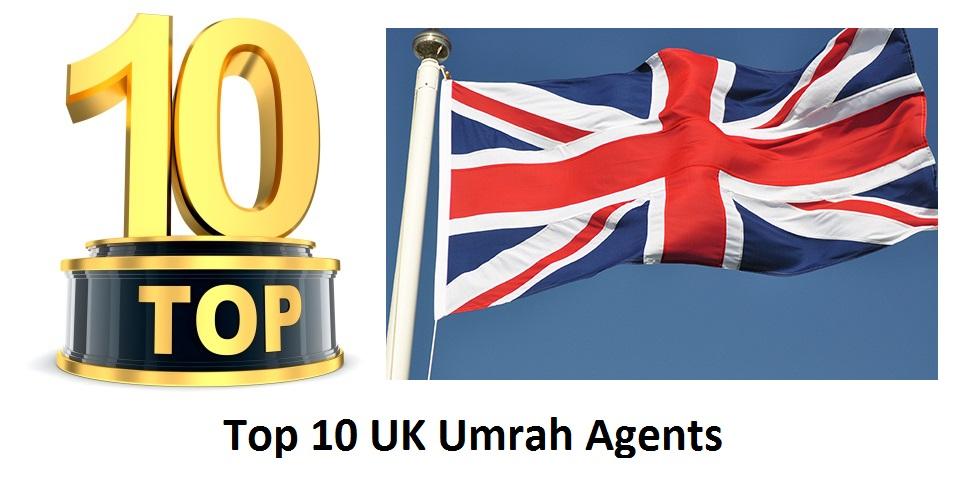 Top 10 UK Umrah Agents