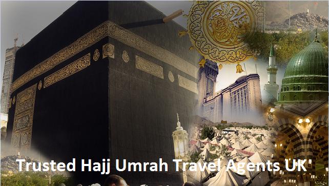 Trusted Hajj Umrah Travel Agents UK